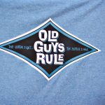 old guys rule tee shirt